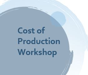 Cost of Production Workshop – 8th July 2019